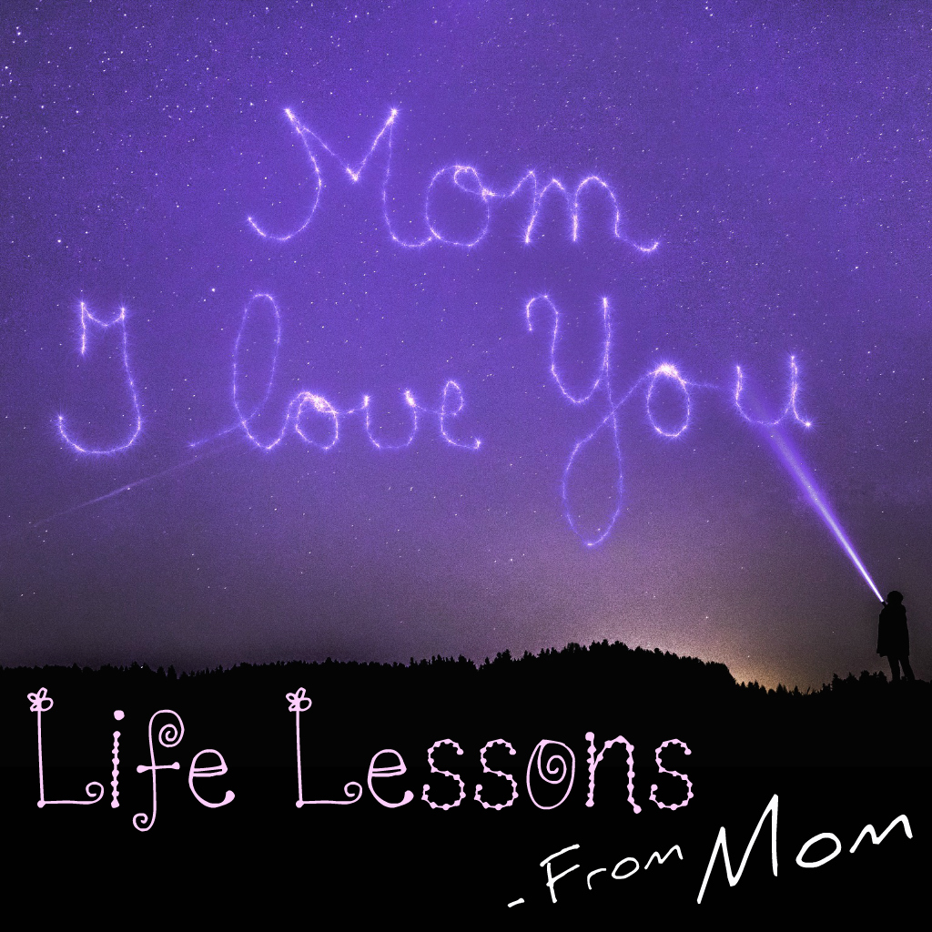 S2 Mini 51: Life Lessons From Mom