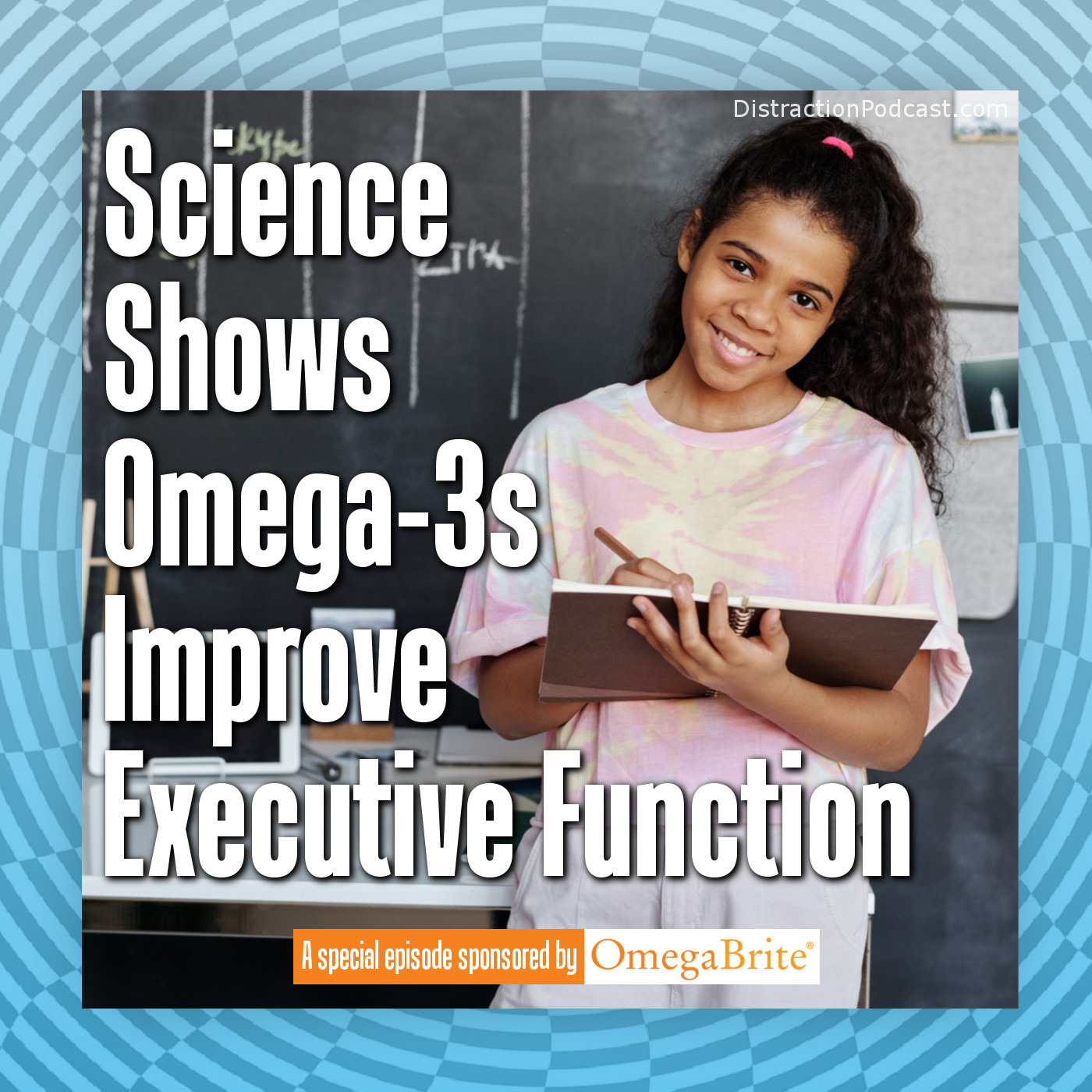 Science Shows Omega-3s Improve Executive Function with OmegaBrite Wellness